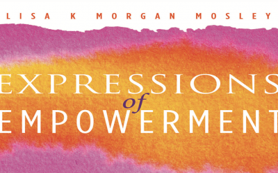 Lisa Morgan Mosley Has Announced the First Volume of 'Expressions of Empowerment'